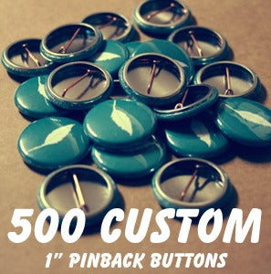 Image of 500 Custom 1 Inch Pins