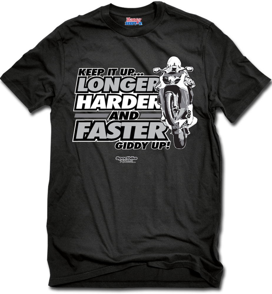 Image of Longer, Harder, Faster T-Shirt
