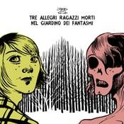 Image of Tre allegri ragazzi morti - Nel giardino dei fantasmi