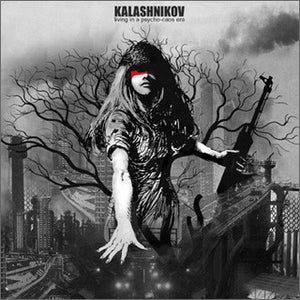 Image of KALASHNIKOV - Living in a Psycho-Caos Era LP