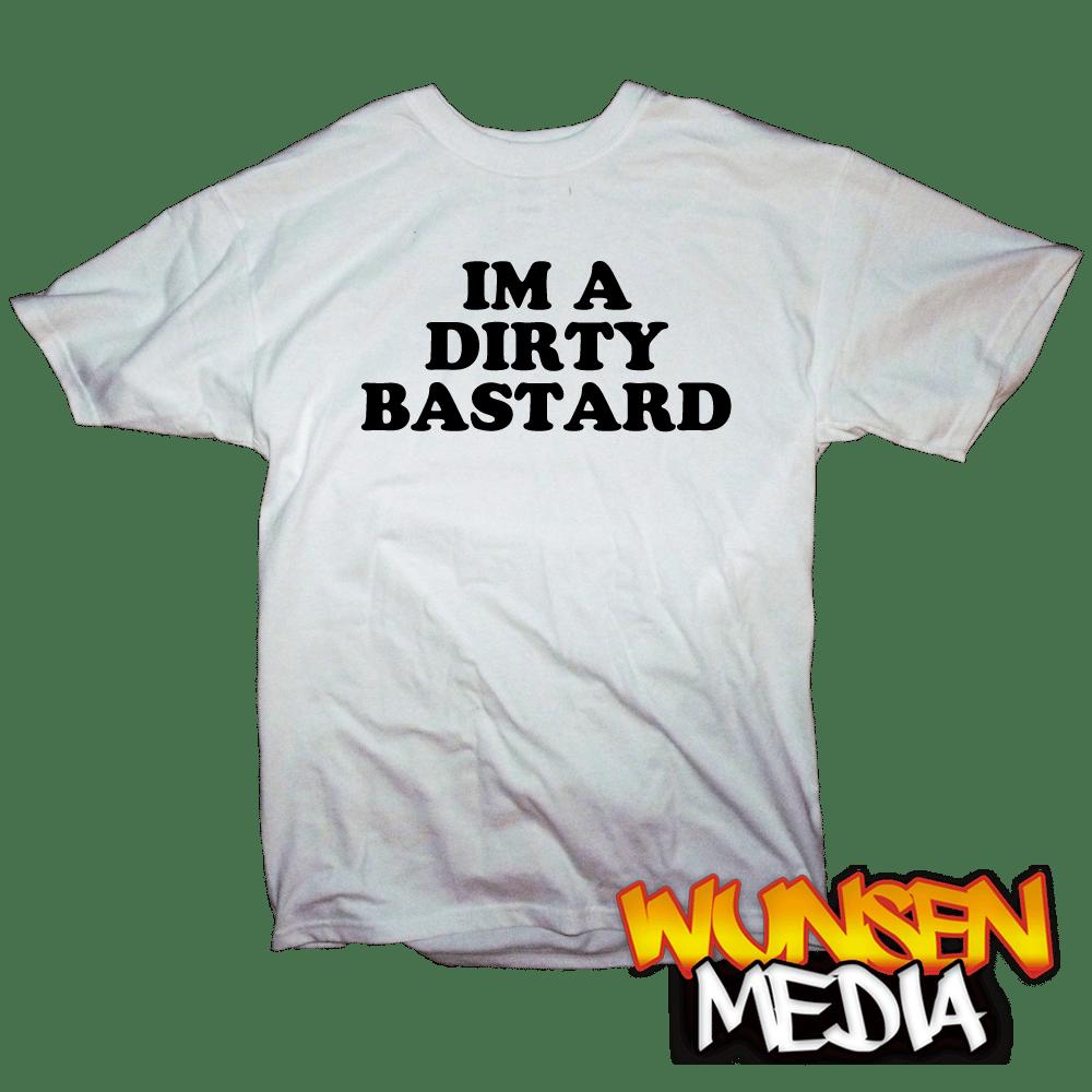"Image of Devilman's ""IM A DIRTY BASTARD"" T-shirt"