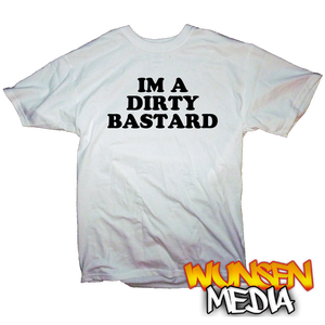 "Image of Devilman's ""IM A DIRTY BASTARD"" T-shirt"