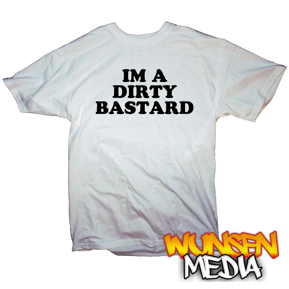"Devilman's ""IM A DIRTY BASTARD"" T-shirt"