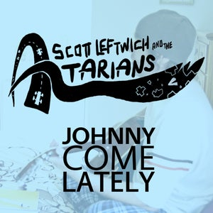 Image of EP - Johnny Come Lately