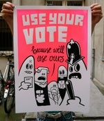Image of USE YOUR VOTE - SCREENPRINT