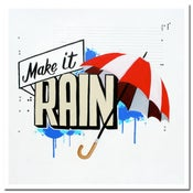 Image of Make it Rain—Print