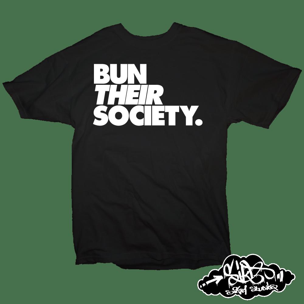 BUN THEIR SOCIETY