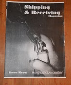 Image of Shipping and Receiving Magazine Issue Zero: Manifest Clandestiny