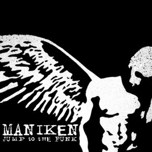 Image of Maniken - Jump to the Funk EP