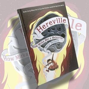 Image of Hereville 2: How Mirka Met a Meteorite - HARDCOVER