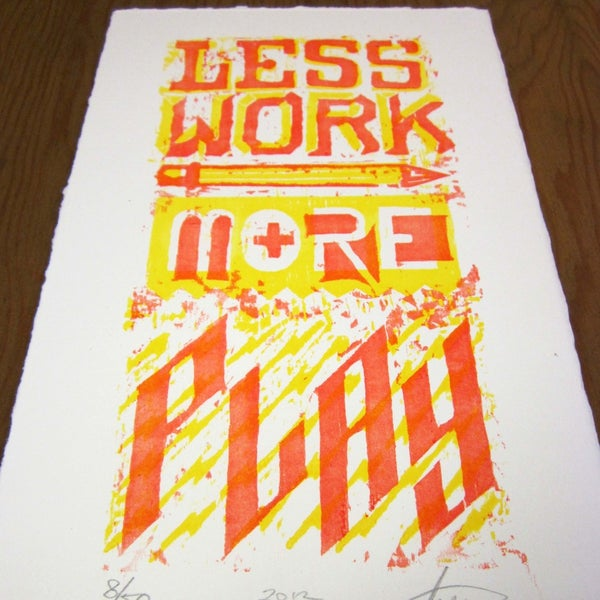 Image of Less Work More Play