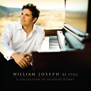 William joseph be still digital album for Il divo amazing grace mp3
