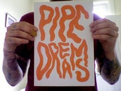 Image of P I P E • D R E A M S
