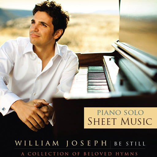 William joseph be still physical songbook for Il divo amazing grace mp3