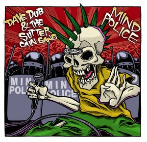 "Image of Dave Dub & The Sutter Cain Gang - ""Mind Police"" CD"