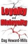 Image of Loyalty & Disloyalty - Dag Heward-Mills