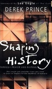Image of Shaping History - Derek Prince
