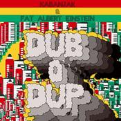 "Image of ""DUB O' DUP"" (VINYL)"