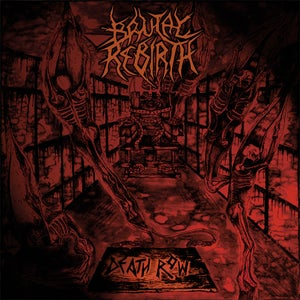 "Image of BRUTAL REBIRTH  ""Death Row""  CD"
