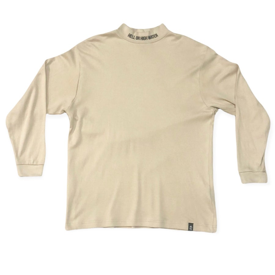 Image of Hell or High Water Mock Neck Long Sleeve