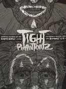 Image of Tight Phantomz Silk Prison Release silk-screened show poster