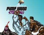 Image of The Adventures of P.I.M.P Hand Strong