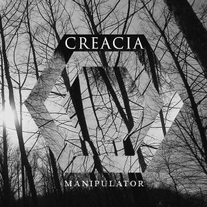Image of Creacia - Manipulator EP (CD)