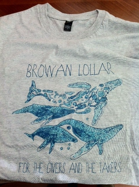 Image of Browan Lollar - For The Givers And The Takers Mens + Womens shirt