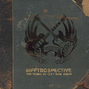 Image of Rifftrospective: Ten Years of Left Side Brain CD