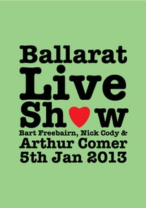 Image of Ballarat Live Show Ticket