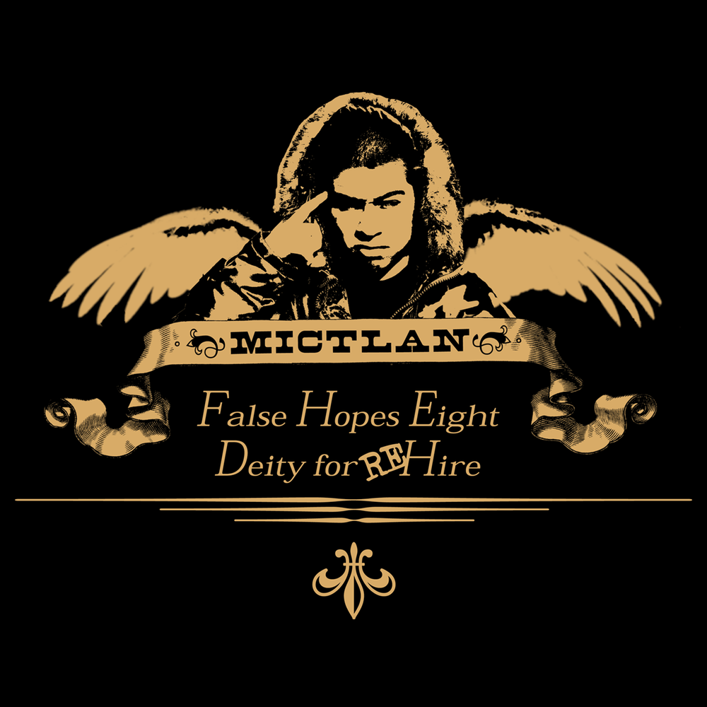 Image of False Hopes Eight: Deity For Hire - Mike Mictlan (Download)