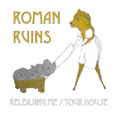 Image of Roman Ruins - Releasing Me / Your House 7""