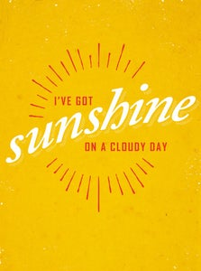Image of I've Got Sunshine