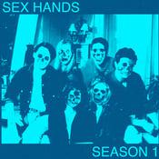 Image of Sex Hands - Season 1 CD-R