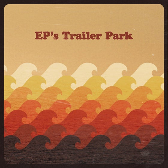 Image of Ep's Trailer Park S/T [CD]