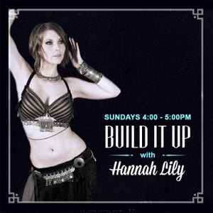 "Image of 6-week Registration for ""Build It Up"" with Hannah Lily"