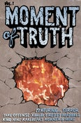 Image of Moment Of Truth Vol. 1