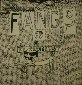 Image of Fangs Of A TV Evangelist LP  (+CD)