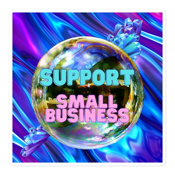 Image of Support Small Business Bubble-free stickers