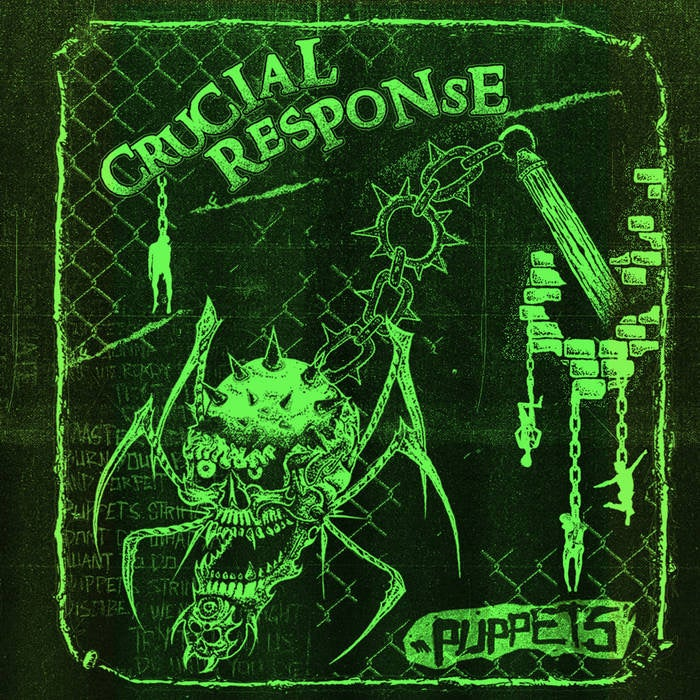 CRUCIAL RESPONSE - PUPPETS EP