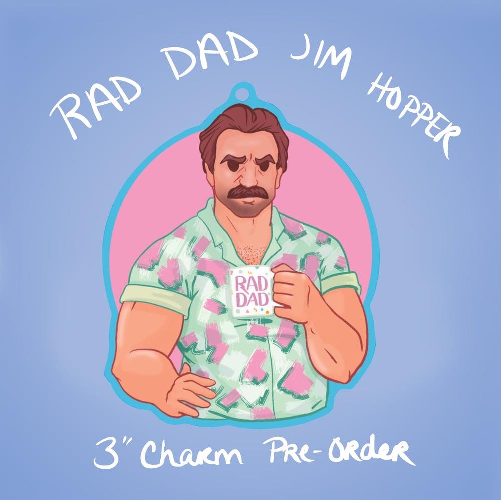 Rad Dad Jim Hopper Inspired Acrylic Charm
