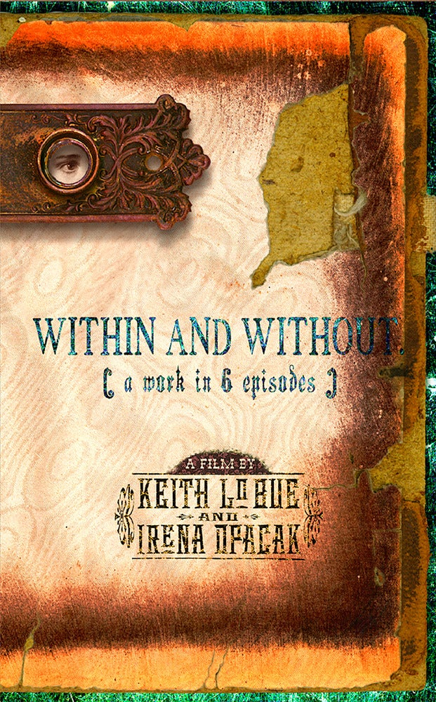 Image of DVD: Within and Without: A work in 6 episodes