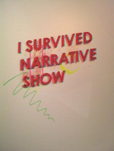 Image of I Survived Narrative Show Screen Print
