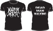 Image of Dead Man Walking Tee