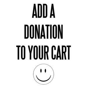 Image of Donation - $1 X Quantity
