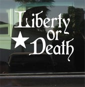 "Image of ""LIBERTY OR DEATH"" Decal"