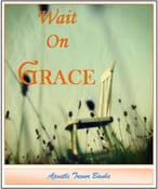 Image of Wait On Grace (Message Series) - Apostle Trevor Banks