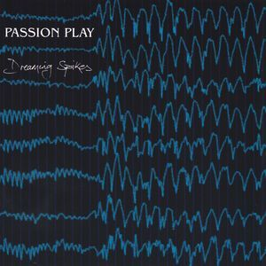 Image of [PRMCD002] Passion Play - Dreaming Spikes CD