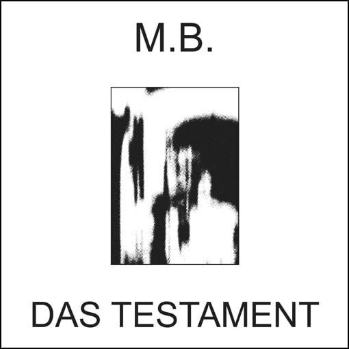 "Image of M.B. (Maurizio Bianchi) - Das Testament LP+7"" <ltd.100>"