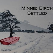 Image of Minnie Birch - Settled EP